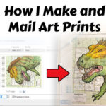 How I Make and Mail Art Prints