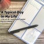 A Typical Day In My Life - Life of An Independent Artist