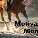 Motivation Monday - July 20, 2020